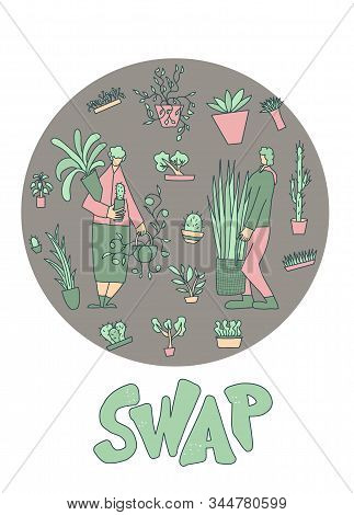 Plant Swap Emblem. Houseplants Lovers Club Event. Two Characters Holding Potted Flowers In Their Han