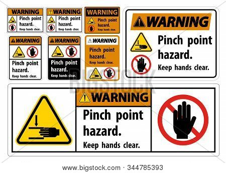 Warning Pinch Point Hazard,keep Hands Clear Symbol Sign Isolate On White Background,vector Illustrat