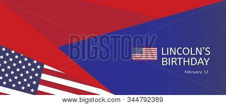 Lincoln's Birthday Holiday Background Vector, Usa  Banner Template, Poster, Billboard, Card, Invitat