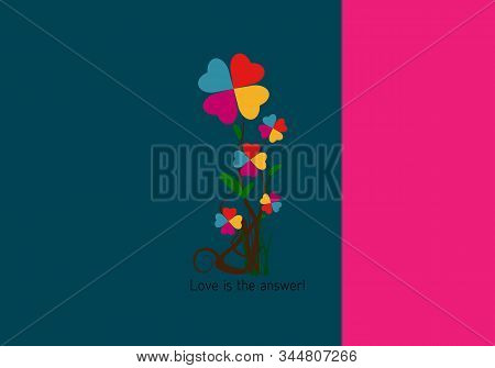 Love, Valentine Day And Heart Design. Vector, Flowers Of Colored Hearts With Poem - Love Is The Answ