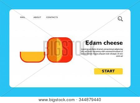 Vector Icon Of Round Edam Cheese With Cut Piece. Dairy Product, Dutch Cheese, Snack. Netherlands And
