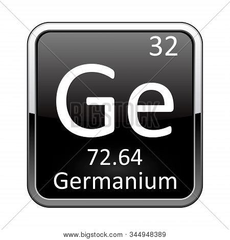 Germanium symbol.Chemical element of the periodic table on a glossy black background in a silver frame.Vector illustration. poster