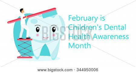 Childrens Dental Health Awareness Month In February Concept Vector. National Dental Hygiene Month, W
