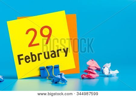February 29th. Calendar For February 29 On Workplace. Leap Year, Intercalary Day, Bissextile