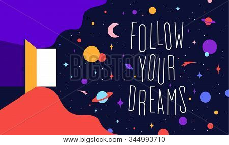 Open Door With Universe Dreams And Text Phrase Follow Your Dreams. Modern Flat Illustration. Banner