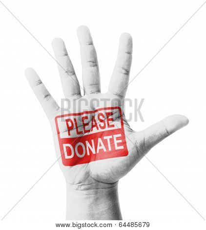 Open Hand Raised, Please Donate Sign Painted, Multi Purpose Concept - Isolated On White Background