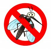 Anti mosquito sign with a funny cartoon mosquito. poster