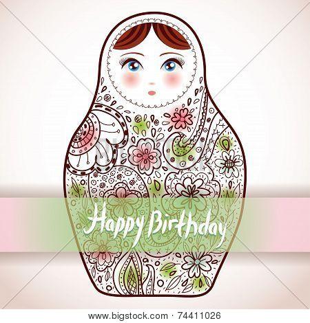 Happy Birthday Card Design. Russian Doll Matrioshka Babushka Sketch