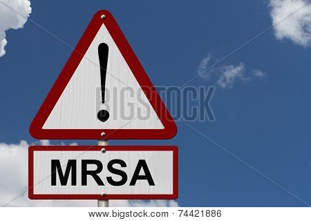 Mrsa Caution Sign