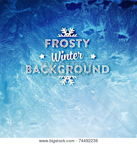 Vector Patterns Made by the Frost. Blue Winter Background for Christmas Designs. Xmas Typographic Label for Holiday Greeting Cards, Party Banners and Posters. Icy Abstract Background. poster
