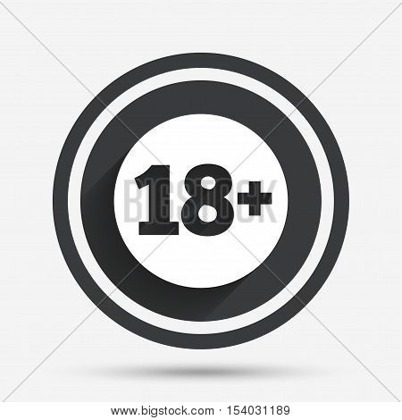 18 plus years old sign. Adults content icon. Circle flat button with shadow and border. Vector