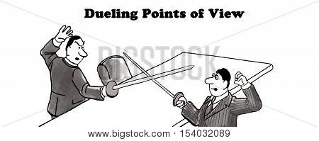 Black and white business illustration of two businessmen dueling, 'dueling points of view'.