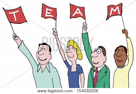 Color business illustration of a diverse group holding up flags that, together, spell 'team'.