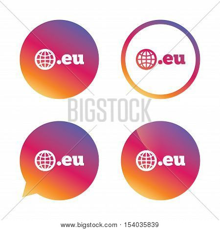 Domain EU sign icon. Top-level internet domain symbol with globe. Gradient buttons with flat icon. Speech bubble sign. Vector