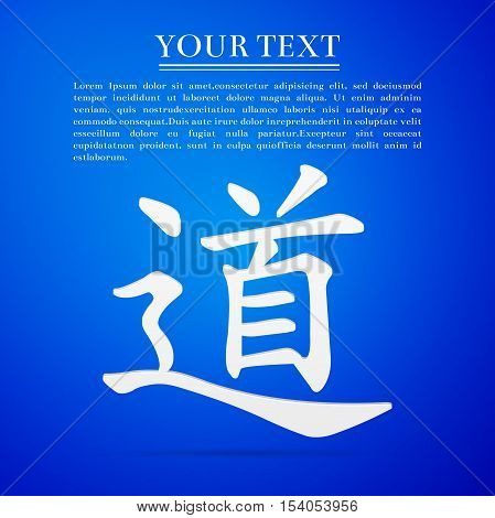Chinese calligraphy, translation meaning Dao, Tao, Taoism flat icon on blue background. Vector Illustration