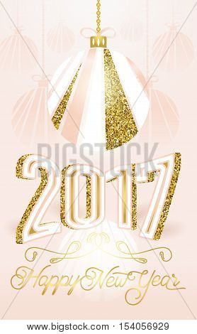 Cute golden 2017 Happy New Year greeting card on pink background. Glitter 3d number 2017, shine christmas ball and typography text sign Happy New Year. Luxury vertical design celebration card