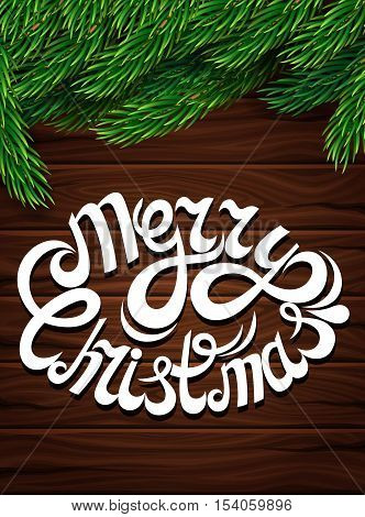 Christmas decoration against the dark wooden planks. Christmas tree branches letter inscription wooden background. Poster for the New Year and Christmas. Vector illustration