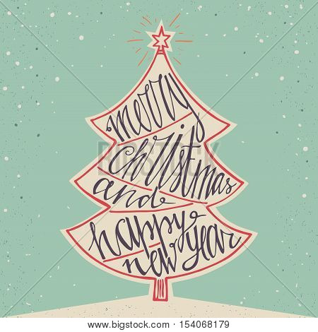 Hand drawn typographic poster. Merry Christmas and Happy New Year background. Hand lettering for christmas. Doodle christmas tree. Merry Christmas greeting card. Vector illustration.