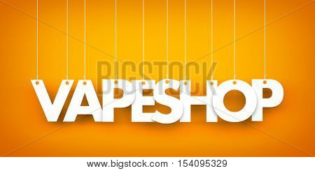 Word Vape hanging on orange background. 3d illustration