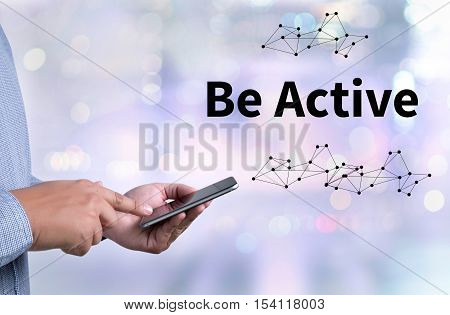 Be Active Energetic Action To Be Active