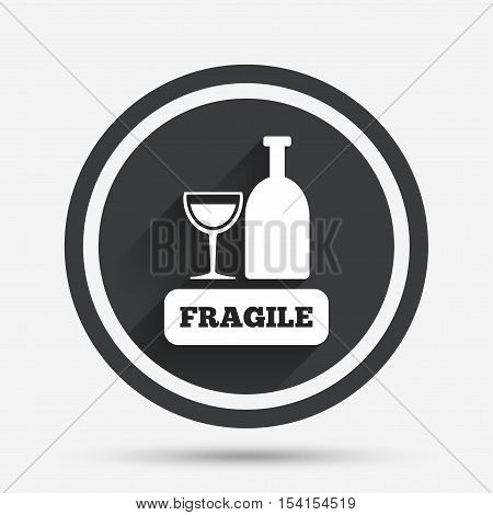 Fragile parcel sign icon. Delicate package delivery symbol. Circle flat button with shadow and border. Vector
