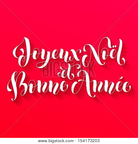 Joyeux Noel et Bonne Annee French vector greeting card print. Merry Christmas and Happy New Year in French. Congratulation letter board poster on red background