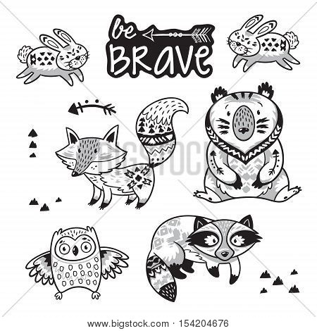 Set of cute woodland animals isolated on white background with text be brave. Coloring book page with woodland tribal animals. Black and white vector illustration of fox, raccoon, bear, rabbit and owl