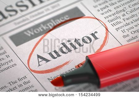 Auditor - Classified Advertisement of Hiring in Newspaper, Circled with a Red Highlighter. Blurred Image. Selective focus. Concept of Recruitment. 3D.