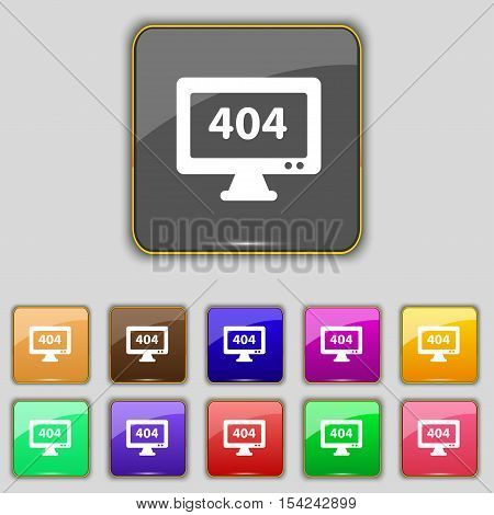 404 Not Found Error Icon Sign. Set With Eleven Colored Buttons For Your Site. Vector