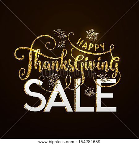 Vector illustration of Happy Thanksgiving Sale luxury design. Typography poster with gold leaves silhouette and lettering text. Golden glitter greeting celebration Thanksgiving card isolated on black