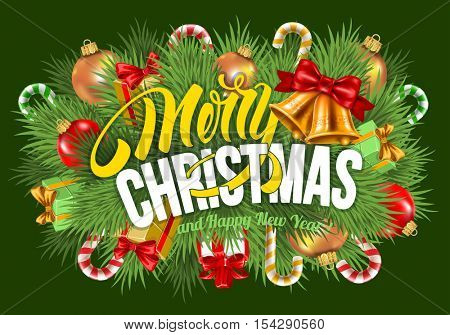 Festive background with Christmas decorations, branches of spruce and calligraphic inscription Merry Christmas and Happy New Year. Vector stock illustration.