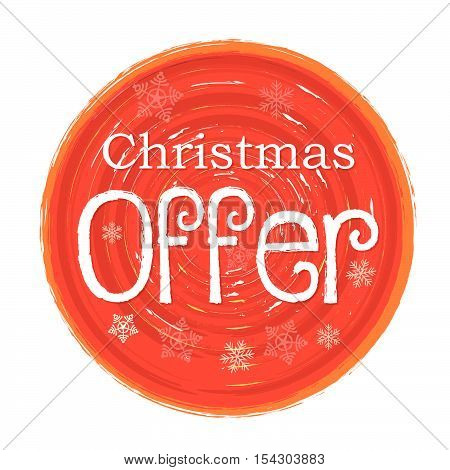 christmas offer - text and snowflakes in circular drawn red banner, business holiday concept, vector