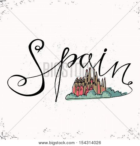 Spain hand lettering and Church Holy Family in Barcelona. Vector illustration. The hand drawn letters. Lettering and typographic design. Vector design elements