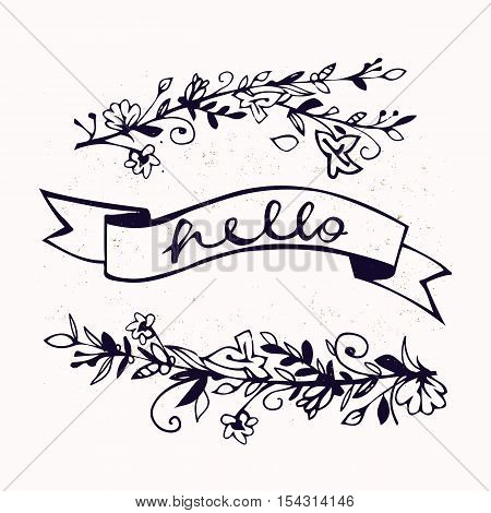 Hello lettering with ribbon and hand drawn flowers. Brush Pen lettering Hello isolated on background. Handwritten vector Illustration. Hello card. Decorative floral branches. Natural elements.