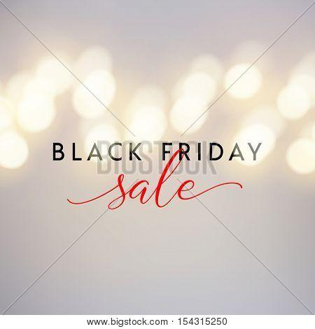 Black Friday Sale illustration for social media banner, ad, newsletter, poster, flyer, website. Typographic vector design, beautiful light bokeh background.