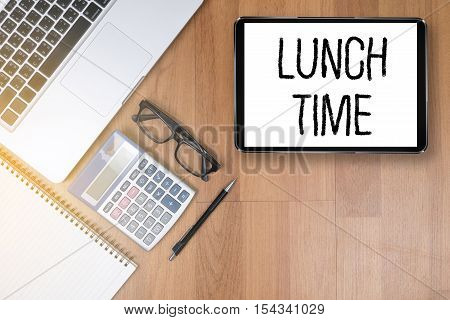Lunch Time Time For Lunch Words ,businessman Working And Lunch Time