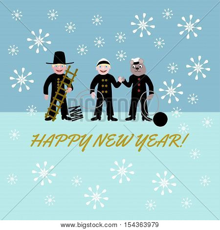 Three chimney sweepers, for happiness, two people and a bear, with the inscription Happy New Year.