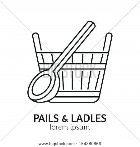 Unique Line Style Vector Logotype Template with Pail and Ladle. Clean and minimalist symbol perfect for your business. Sauna relaxation concept.