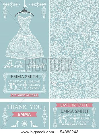 Bridal shower invitation set.Bridal wedding lace dress, snowflakes pattern, borders, frames, lettering title , retro design.Winter season save the date card, thank you card.Holiday Vector, fashion illustration