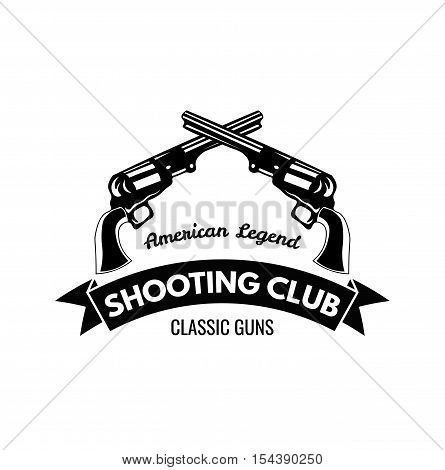 Revolver. Guns. Shooting Club Label Western Illustration Vector