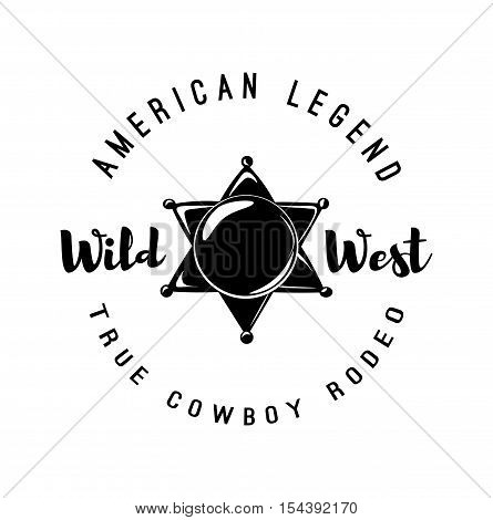 The Sheriff s Badge. American Legend. Wild West Label. Western Illustration. Vector