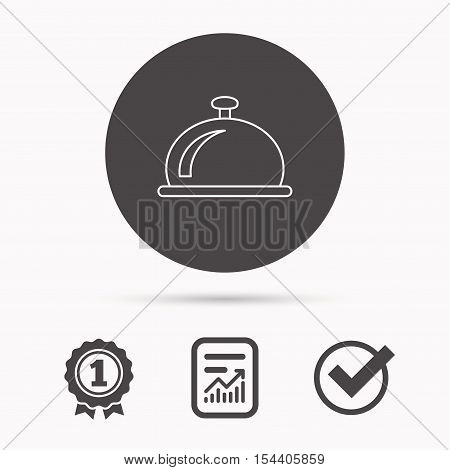 Reception bell icon. Hotel service sign. Report document, winner award and tick. Round circle button with icon. Vector