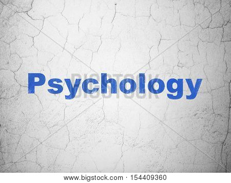 Healthcare concept: Blue Psychology on textured concrete wall background