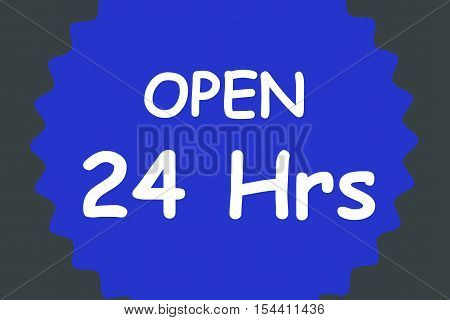 Blue sign with white letters. Open 24 Hrs. To use as commercial poster