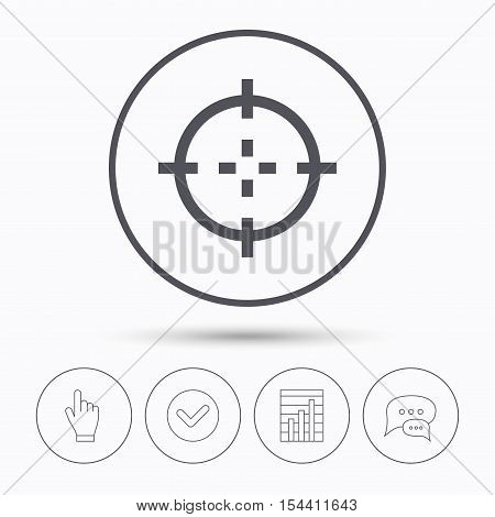 Target icon. Crosshair aim symbol. Chat speech bubbles. Check tick, report chart and hand click. Linear icons. Vector