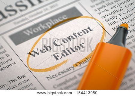 Web Content Editor - Small Advertising in Newspaper, Circled with a Orange Marker. Blurred Image. Selective focus. Concept of Recruitment. 3D Illustration.
