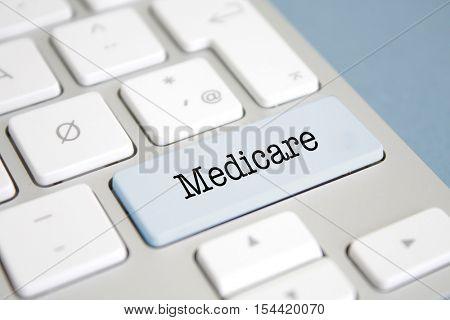 Medicare written on a keyboard