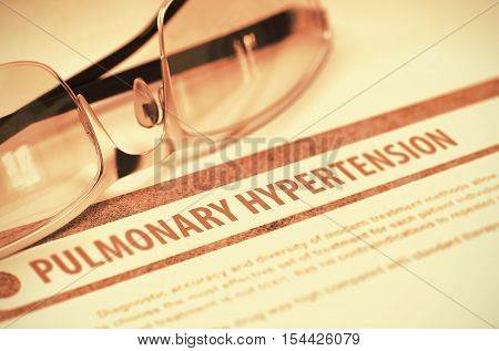 Diagnosis - Pulmonary Hypertension. Medicine Concept on Red Background with Blurred Text and Spectacles. Selective Focus. 3D Rendering.