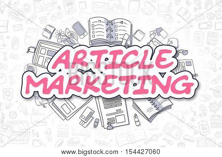 Business Illustration of Article Marketing. Doodle Magenta Word Hand Drawn Cartoon Design Elements. Article Marketing Concept.