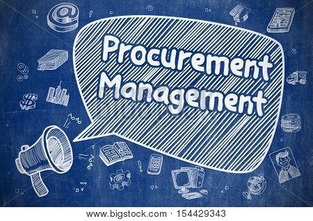 Business Concept. Horn Speaker with Phrase Procurement Management. Hand Drawn Illustration on Blue Chalkboard.